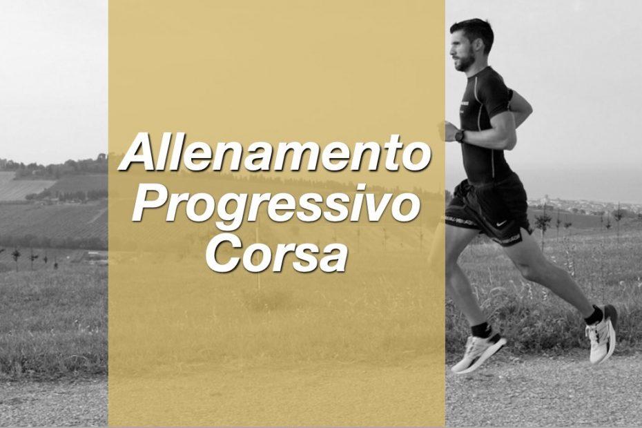 allenamento progressivo corsa